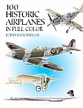 100 Historic Airplanes In Full Color