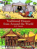 Traditional Houses From Around The World