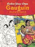 Color Your Own Gauguin Paintings (Coloring Books)
