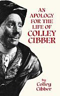 Apology For The Life Of Colley Cibber