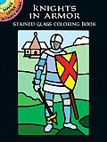 Knights in Armor Stained Glass Coloring Book (Dover Pictorial Archives)
