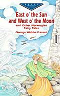East O the Sun and West O the Moon & Other Norwegian Fairy Tales (Dover Juvenile Classics)