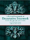 Pictorial Encyclopedia of Decorative Ironwork (Dover Pictorial Archives)