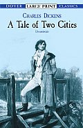 A Tale of Two Cities (Large Print) (Dover Large Print Classics) Cover