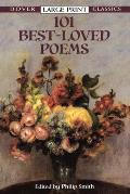 101 Best-Loved Poems (Large Print) (Dover Large Print Classics)
