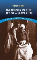 Incidents in the Life of a Slave Girl (Dover Thrift Editions) Cover