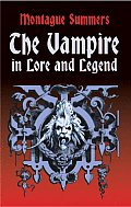 The Vampire in Lore and Legend (Dover Books on Anthropology and Folklore)