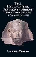 Face of Ancient Orient (01 Edition)