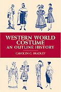 Western World Costume An Outline History