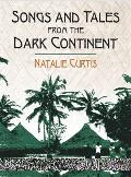 Songs and Tales from the Dark Continent
