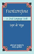 Fuenteovejuna A Dual Language Book