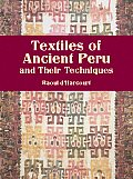 Textiles of Ancient Peru & Their Techniques