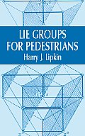 Lie Groups For Pedestrians 2nd Edition