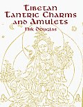 Tibetan Tantric Charms & Amulets 230 Examples Reproduced from Original Woodblocks
