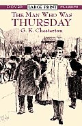 The Man Who Was Thursday (Large Print) (Dover Large Print Classics) Cover