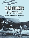 Contact! the Story of the Early Aviators