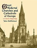 Great Medieval Churches & Cathedrals of Europe