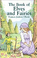 The Book of Elves and Fairies