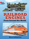 Railroad Engines from Around the World Coloring Book (Dover Pictorial Archives)