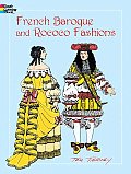 French Baroque and Rococo Fashions (Dover Pictorial Archives)