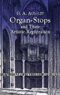 Organ Stops & Their Artistic Registration