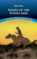 Riders of the Purple Sage (Dover Thrift Editions) Cover