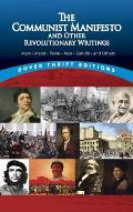 The Communist Manifesto and Other Revolutionary Writings: Marx, Marat, Paine, Mao Tse-Tung, Gandhi and Others Cover