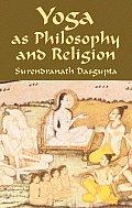 Yoga As Philosophy & Religion