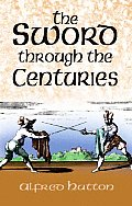 Sword Through the Centuries (02 Edition)