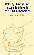 Stability Theory and Its Applications To Structural Mechanics (74 Edition)