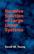 Iterative Solution of Large Linear Systems
