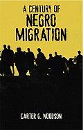 Century Of Negro Migration