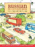 Russian Picture Word Book: Learn Over 500 Commonly Used Russian Words Through Pictures (Foreign Language Anyone?)