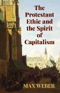 Protestant Ethic & the Spirit of Capitalism