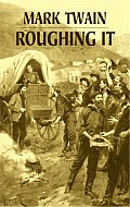 Roughing It (Dover Books on Literature & Drama) Cover