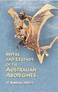 Myths & Legends of the Australian Aborigines