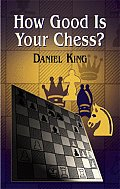 How Good Is Your Chess? (Chess)