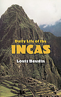 Daily Life of the Incas Cover