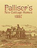 Palliser's New Cottage Homes