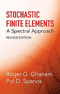 Stochastic Finite Elements: A Spectral Approach, Revised Edition