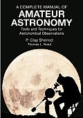 Complete Manual of Amateur Astronomy Tools & Techniques for Astronomical Observations