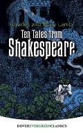 Ten Tales from Shakespeare (Dover Evergreen Classics)