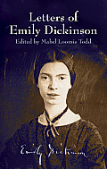 Letters of Emily Dickinson (03 Edition)