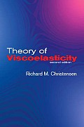 Theory of Viscoelasticity: Second Edition