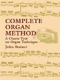Complete Organ Method: A Classic Text on Organ Technique Cover