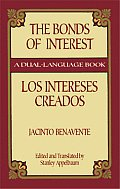 Los Intereses Creados Bonds Of Interest