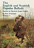English and Scottish Popular Ballads, Volume 1 (03 Edition)
