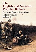 English & Scottish Popular Ballads Volume 2