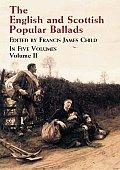 English & Scottish Popular Ballads Volume 2
