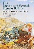 English & Scottish Popular Ballads Volume 4